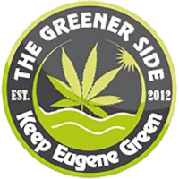 The Greener Side - Marijuana Dispensary Eugene Oregon